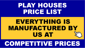 Play Houses Price List